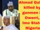 Ahmed Gulak Killed