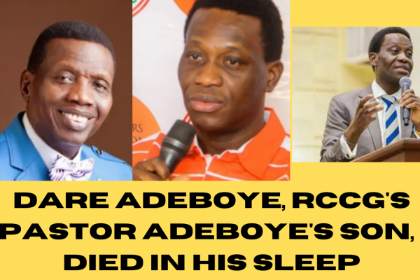 Pastor Dare Adeboye died in his sleep